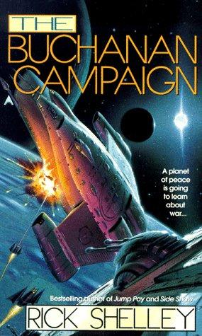 The Buchanan Campaign, RICK SHELLEY