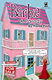 img - for Barbie: A Parody: I Lost My Job, Car, And Dreamhouse! Now, Ken Wants A Divorce? book / textbook / text book