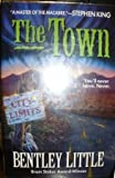 The Town (0739409328) by Little, Bentley