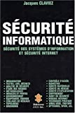 Scurit informatique. Scurit des systmes d'information et scurit Internet