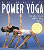 Image of Power Yoga: The Total Strength and Flexibility Workout