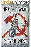 The Thin Wall: A POW/MIA Truth Novel