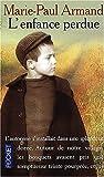 echange, troc Armand - L'enfance perdue