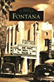 img - for Fontana (CA) (Images of America) book / textbook / text book