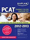 img - for Kaplan PCAT 2012-2013 book / textbook / text book