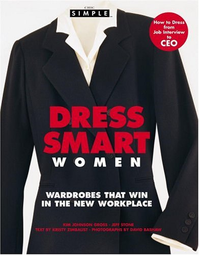 Chic Simple Dress Smart for Women: Wardrobes that Win in the Workplace
