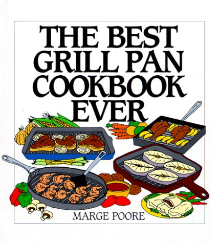 The Best Grill Pan Cookbook Ever (Grill Pan Recipes compare prices)