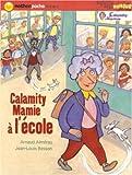 echange, troc Arnaud Alméras - Calamity Mamie à l'école