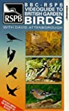 Video Guide To British Garden Birds [VHS]
