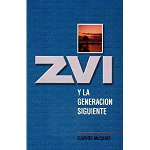 Zvi y la generacion siguiente (Spanish Edition)