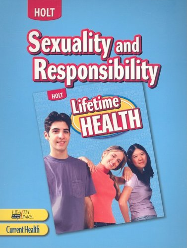 Lifetime Health: Student Edition Sexuality and Responsibility 2009 (Lifetime Health 2009)