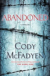 Abandoned: A Thriller by Cody McFadyen ebook deal