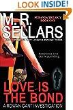 Love Is the Bond (Rowan Gant Investigations)