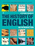 img - for By Stephan Gramley The History of English: An Introduction (1st Edition) book / textbook / text book
