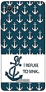 Snoogg I Refuse To Sink Designer Protective Back Case Cover For Micromax Unit...