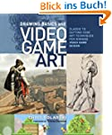Drawing Basics and Video Game Art: Cl...