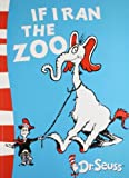 img - for If I Ran the Zoo: Yellow Back Book book / textbook / text book