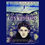 Kit's Wilderness | David Almond