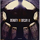 Beauty in Decay II: Urbexby RomanyWG