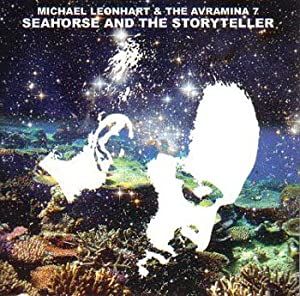 Michael Leonhart & The Avramina 7: Seahorse And The Storyteller LP