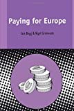 img - for Paying for Europe (Contemporary European Studies) book / textbook / text book