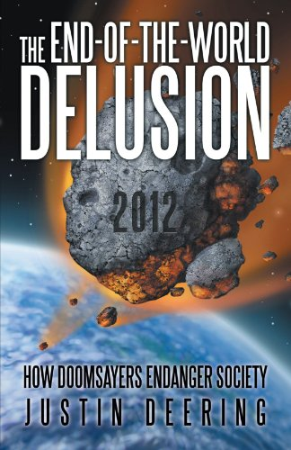 The End-of-the-World Delusion 2012