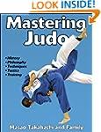 Mastering Judo (Mastering Martial Art...