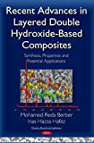 img - for Recent Advances in Layered Double Hydroxide-Based Composites: Synthesis, Properties and Potential Applications (Chemistry Research and Applications) book / textbook / text book