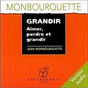 Grandir | Livre audio