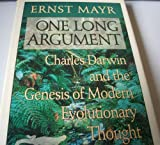 One Long Argument: Charles Darwin and the Genesis of Modern Evolutionary Thought (0713990791) by Mayr, Ernst