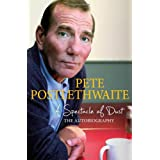 A Spectacle of Dust: The Autobiographyby Pete Postlethwaite