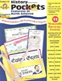 img - for History Pockets: Explorers of North America, Grades 4-6+ book / textbook / text book