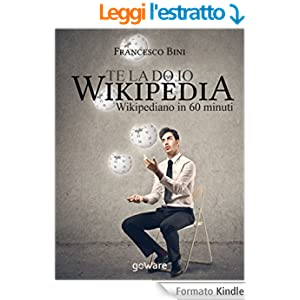 Te la do io Wikipedia. Wikipediano in 60 minuti (Digitalissimo)