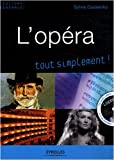 L'opra, tout simplement ! (1CD audio)