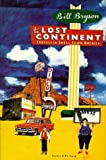 The Lost Continent: Travels in Small Town America (0060161582) by Bill Bryson