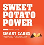Sweet Potato Power: Smart Carbs; Pale...