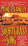 Shortgrass Song (0812530292) by Blakely, Mike