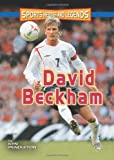 David Beckham (Sports Heroes and Legends)