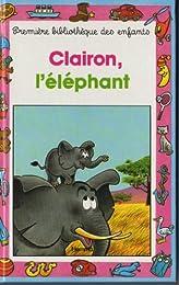 CLAIRON, L'ELEPHANT