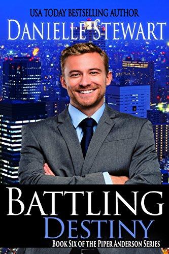 Battling Destiny (Piper Anderson Series Book 6)