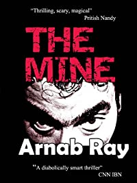 The Mine by Arnab Ray ebook deal