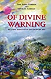 img - for Of Divine Warning: Disaster in a Modern Age (The Radical Imagination) book / textbook / text book