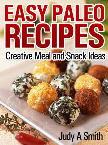 Easy Paleo Recipes: Creative Meal and Snack Ideas