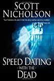 Speed Dating with the Dead Scott Nicholson