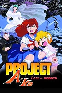 Project A-Ko - Episodes 2 To 4 - Love And Robots [UK Import]