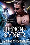img - for The Demon Of Synar (Science Fiction Romance) (Forced To Serve) book / textbook / text book
