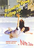 Standing Down Falling Up: Asperger's Syndrome from the Inside Out (Lucky Duck Books)