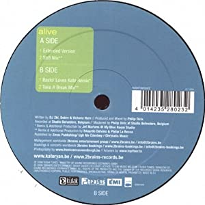 Alive (Ext./Str8 Mix/Basto! Loves Kate Remix/Take A Break Mix, 2006