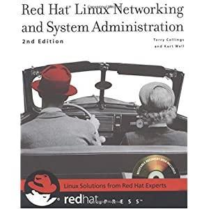 【クリックで詳細表示】Red Hat Linux Networking and System Administration [ペーパーバック]