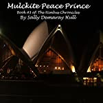 Mulckite Peace Prince: The Nimbus Chronicles, Book 3   Sally Hull